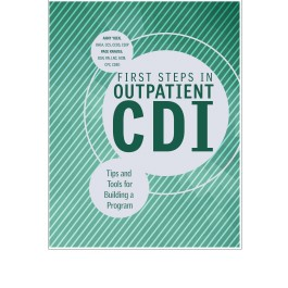 First Steps in Outpatient CDI: Tips and Tools for Building a Program