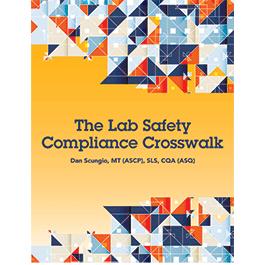 The Lab Safety Compliance Crosswalk - eBook