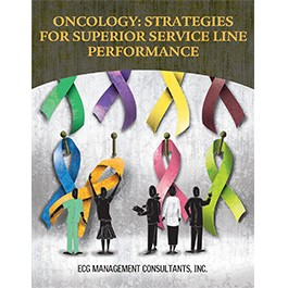 Oncology: Strategies for Superior Service Line Performance