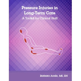 Pressure Injuries in Long-Term Care: A Toolkit for Clinical Staff
