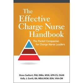 The Effective Charge Nurse Handbook: The Pocket Companion for Charge Nurse Leaders (Pack of 10)