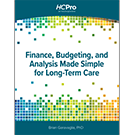 Finance, Budgeting, and Analysis Made Simple for Long-Term Care