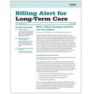 Billing Alert for Long-Term Care
