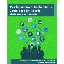 Performance Indicators: Clinical Specialty–Specific Strategies and Samples
