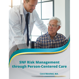 SNF Risk Management Through Person-Centered Care