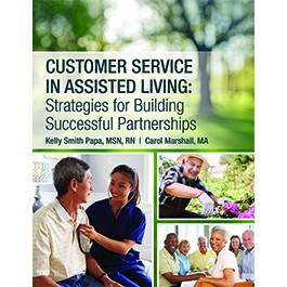 Customer Service in Assisted Living: Strategies for Building Successful Partnerships