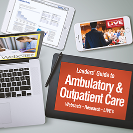 Leaders' Guide to Ambulatory & Outpatient Care